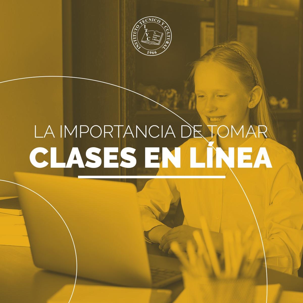 La importancia de tomar clases en línea