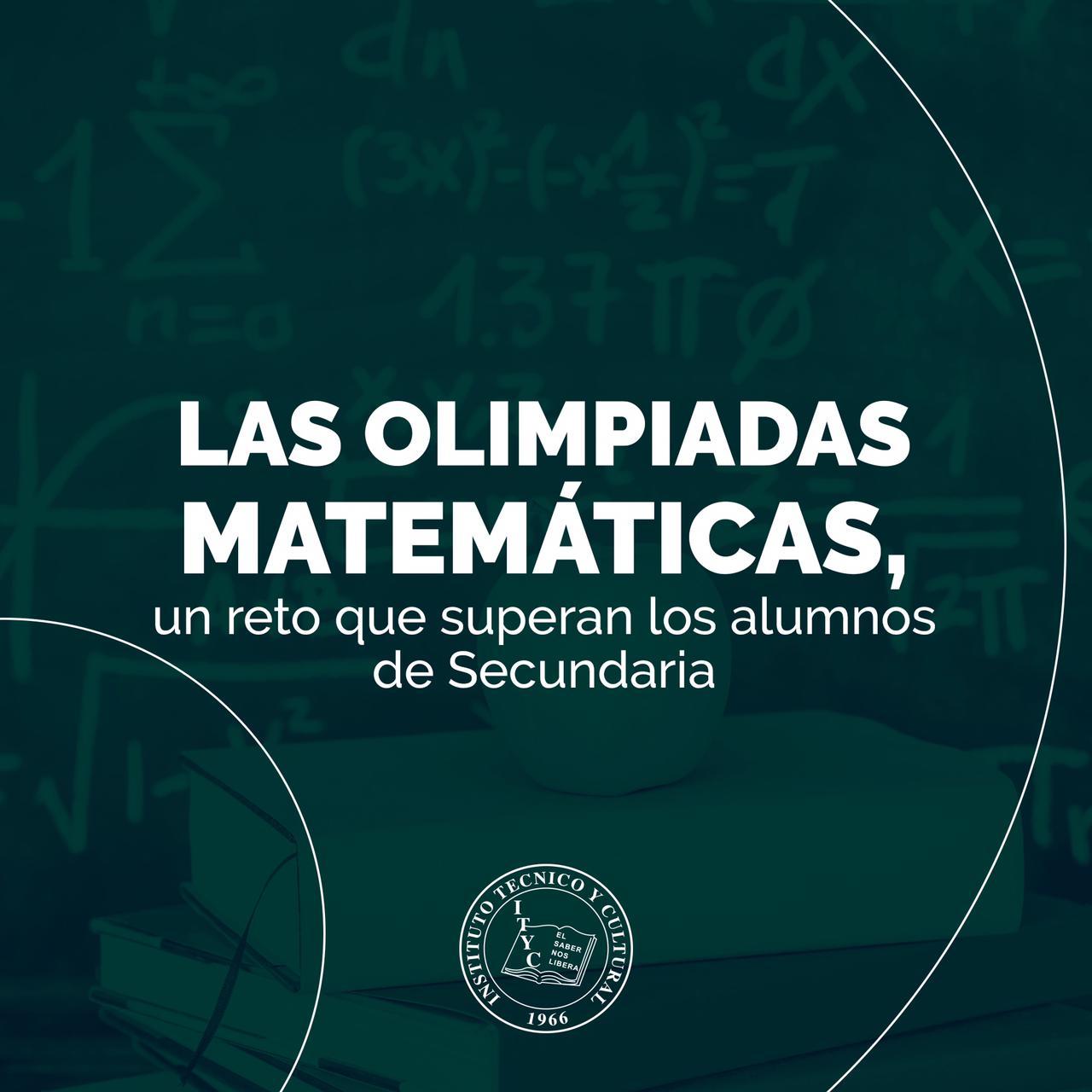 Las Olimpiadas Matemáticas, un reto para los alumnos de secundaria